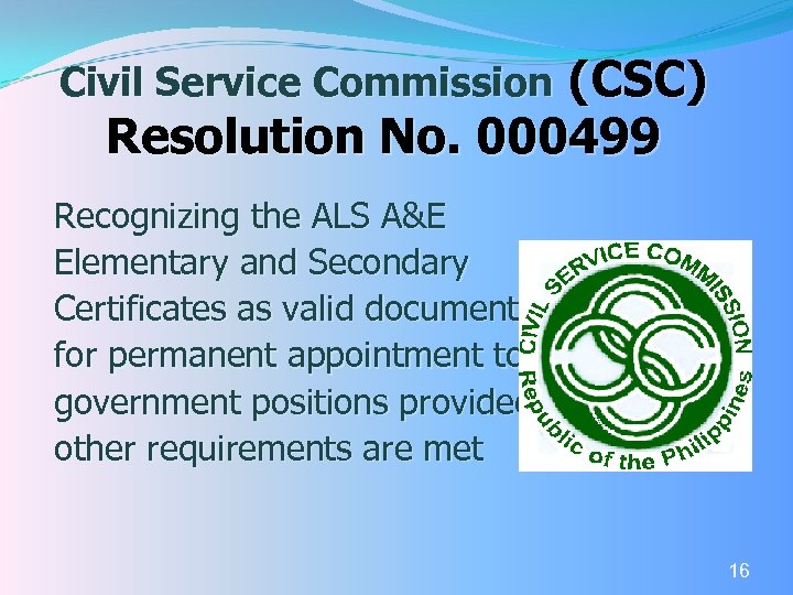 (CSC) Resolution No. 000499 Civil Service Commission Recognizing the ALS A&E Elementary and Secondary