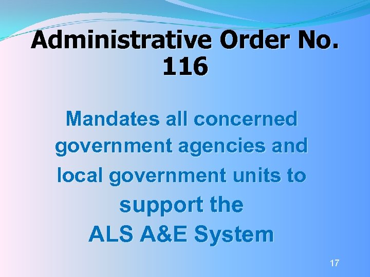 Administrative Order No. 116 Mandates all concerned government agencies and local government units to