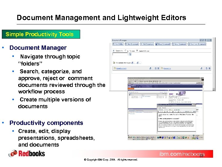 Document Management and Lightweight Editors Simple Productivity Tools • Document Manager • Navigate through
