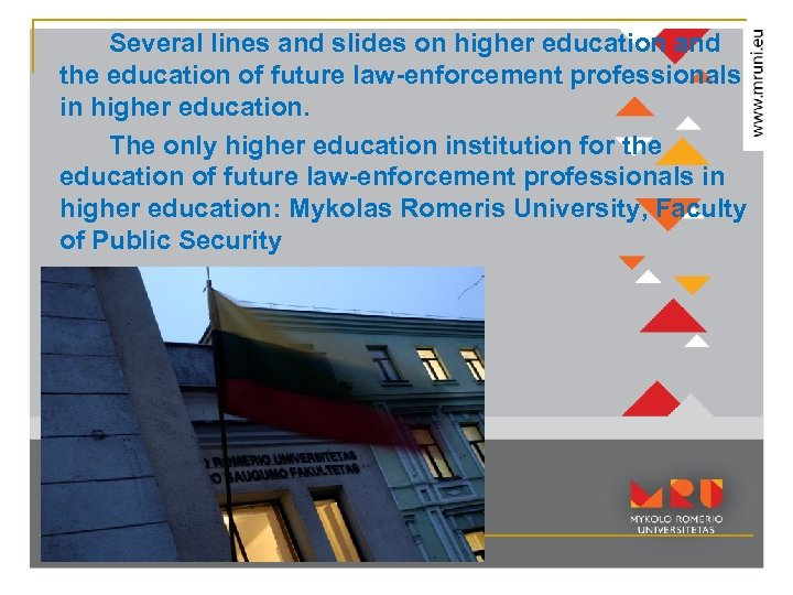 Several lines and slides on higher education and the education of future law-enforcement professionals