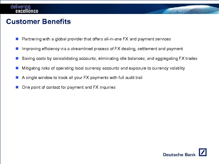 Customer Benefits n Partnering with a global provider that offers all-in-one FX and payment
