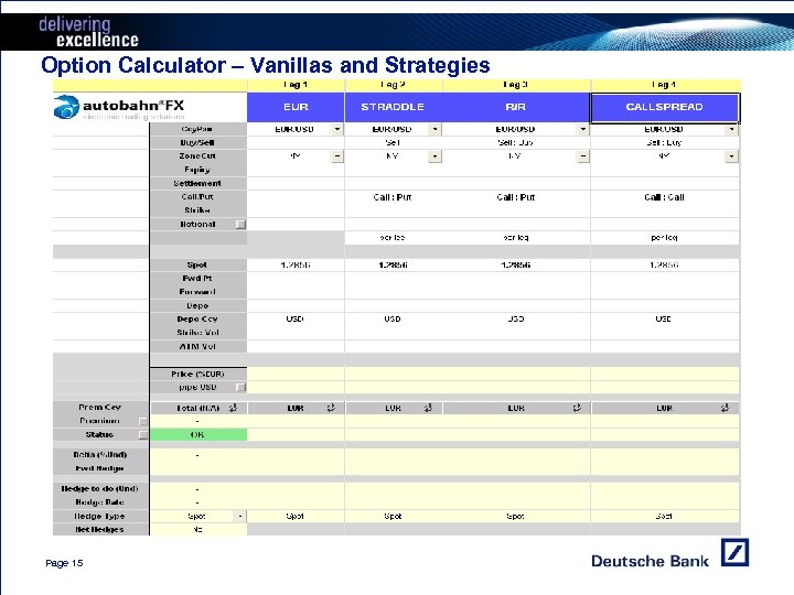 Option Calculator – Vanillas and Strategies Page 15