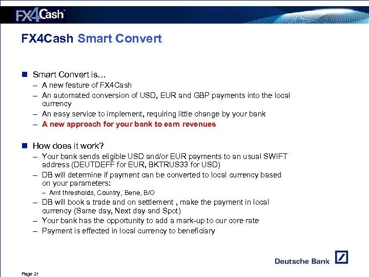 FX 4 Cash Smart Convert n Smart Convert is… – A new feature of