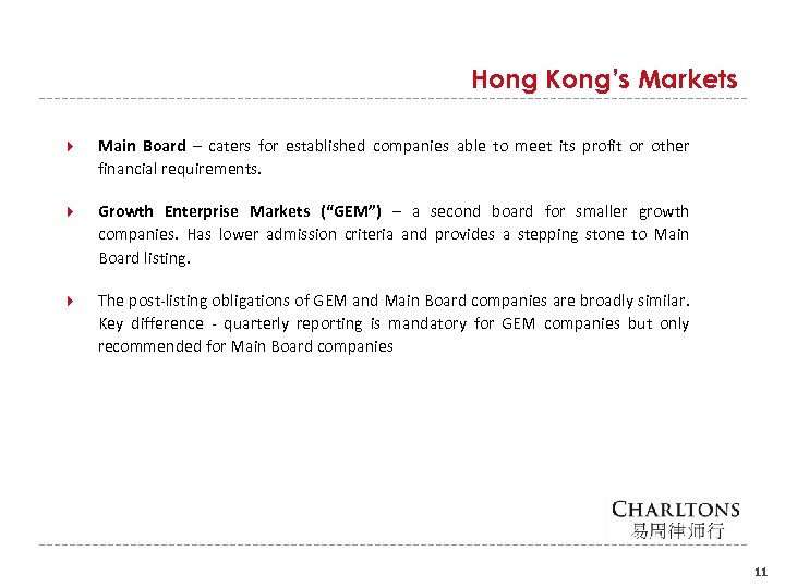 Hong Kong's Markets Main Board – caters for established companies able to meet its