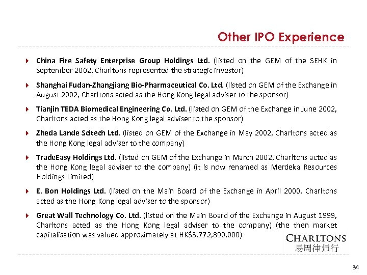 Other IPO Experience China Fire Safety Enterprise Group Holdings Ltd. (listed on the GEM