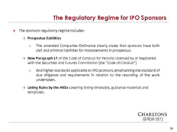 The Regulatory Regime for IPO Sponsors The sponsors regulatory regime includes: → Prospectus liabilities