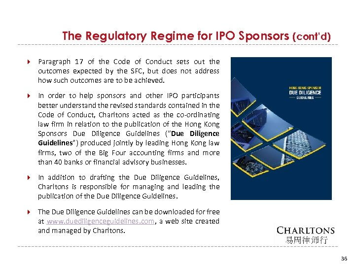 The Regulatory Regime for IPO Sponsors (cont'd) Paragraph 17 of the Code of Conduct
