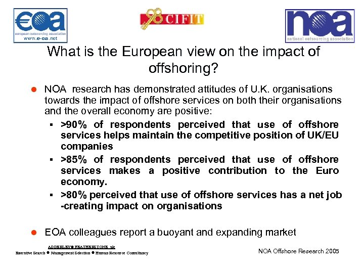 What is the European view on the impact of offshoring? l NOA research has