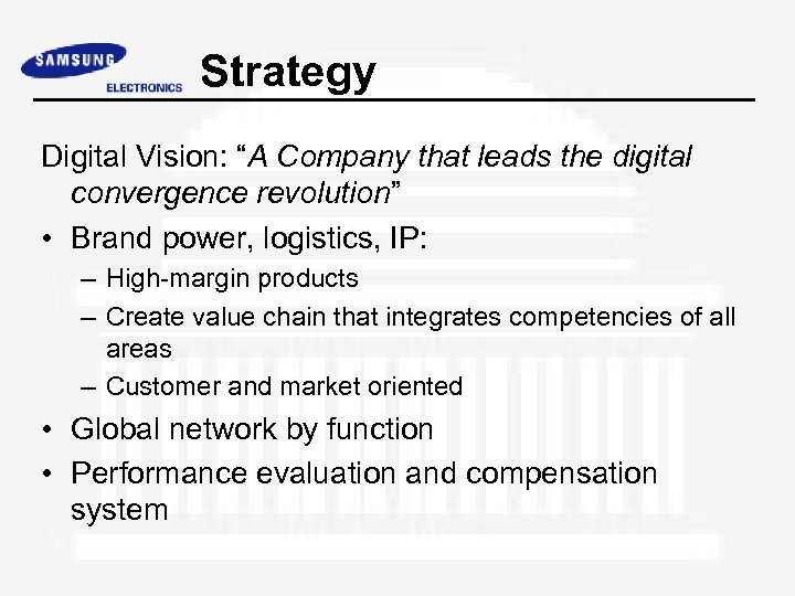 """Strategy Digital Vision: """"A Company that leads the digital convergence revolution"""" • Brand power,"""