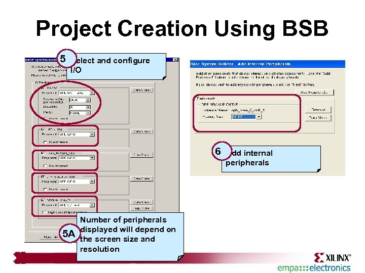 Project Creation Using BSB 5 Select and configure I/O 6 5 A Number of