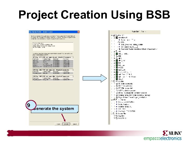 Project Creation Using BSB 9 Generate the system