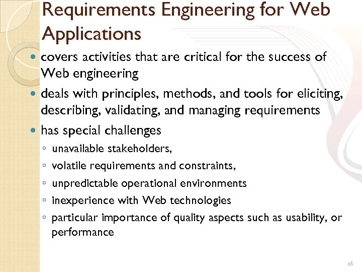 Requirements Engineering for Web Applications covers activities that are critical for the success of