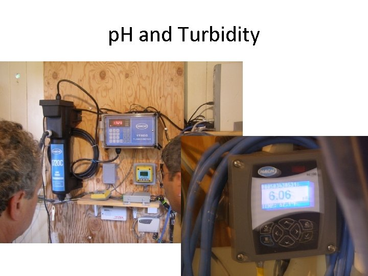 p. H and Turbidity