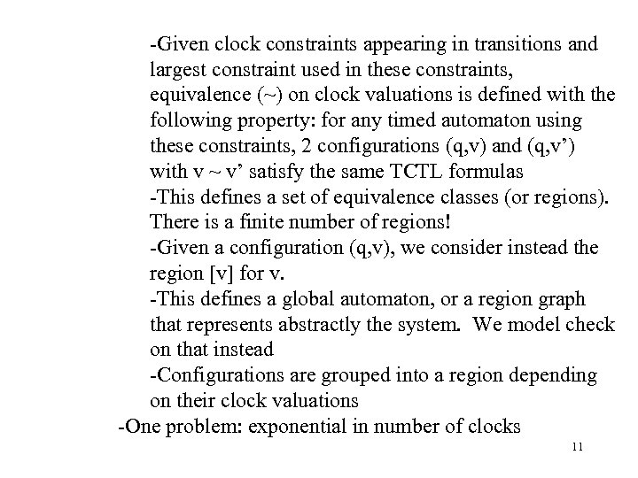 -Given clock constraints appearing in transitions and largest constraint used in these constraints, equivalence