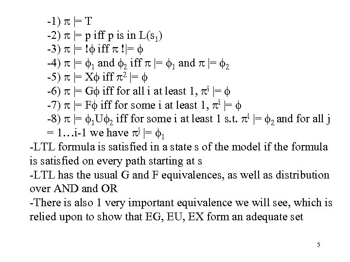 -1)  = T -2)  = p iff p is in L(s 1) -3)  =
