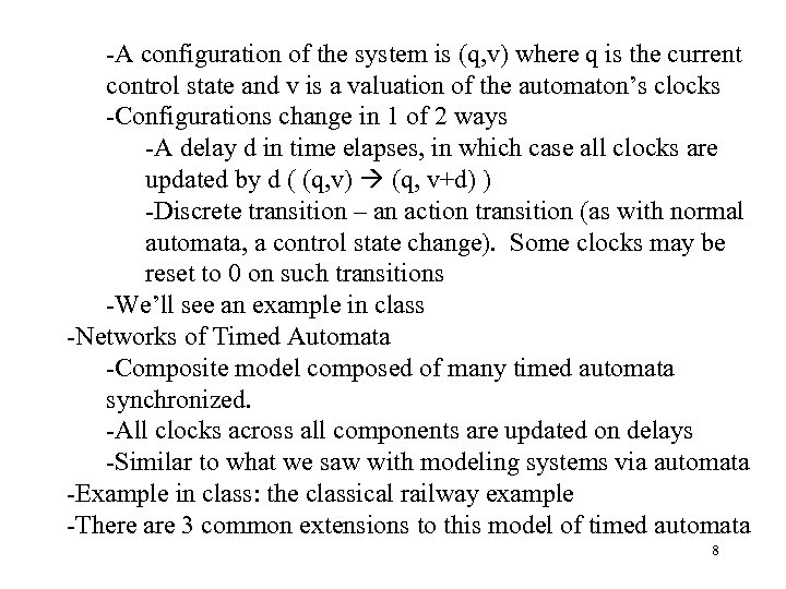 -A configuration of the system is (q, v) where q is the current control