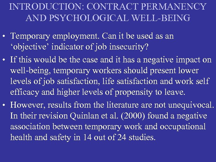 INTRODUCTION: CONTRACT PERMANENCY AND PSYCHOLOGICAL WELL-BEING • Temporary employment. Can it be used as
