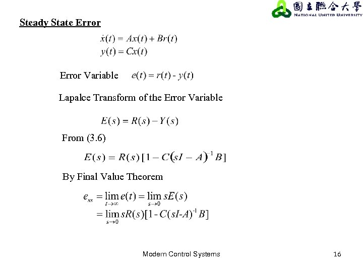Steady State Error Variable Lapalce Transform of the Error Variable From (3. 6) By