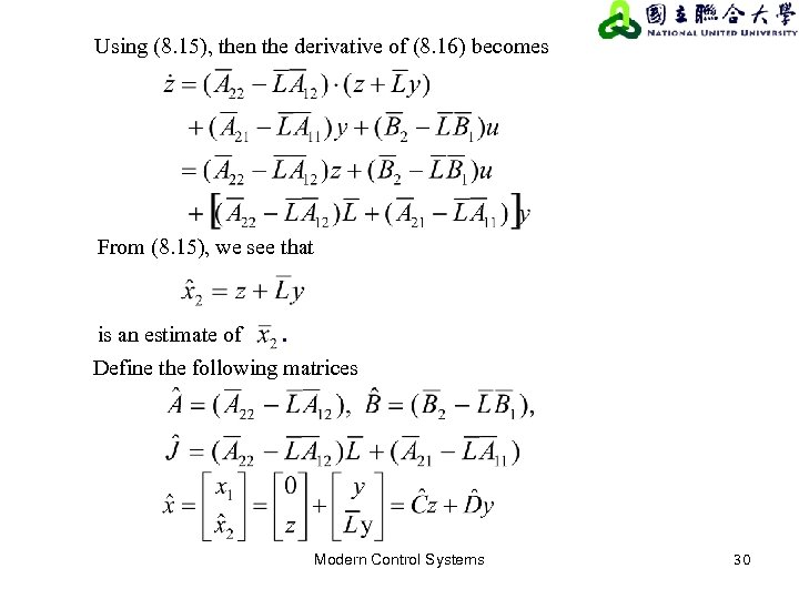 Using (8. 15), then the derivative of (8. 16) becomes From (8. 15), we