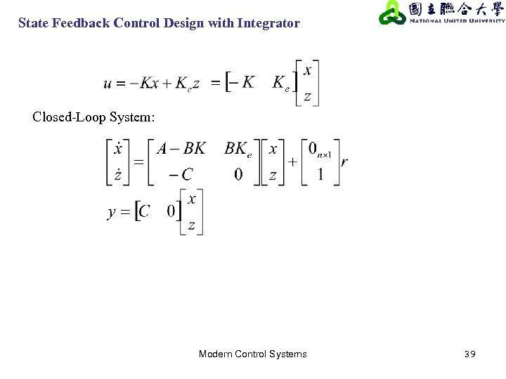State Feedback Control Design with Integrator Closed-Loop System: Modern Control Systems 39