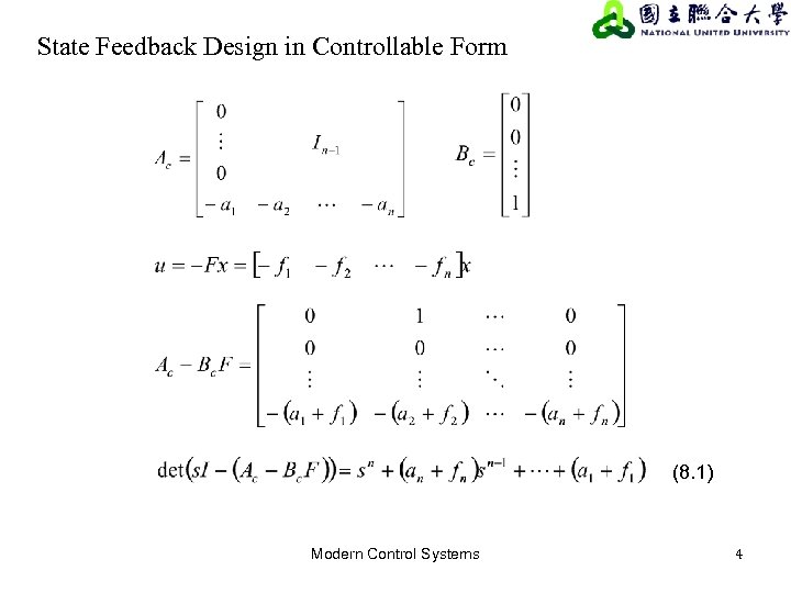 State Feedback Design in Controllable Form (8. 1) Modern Control Systems 4