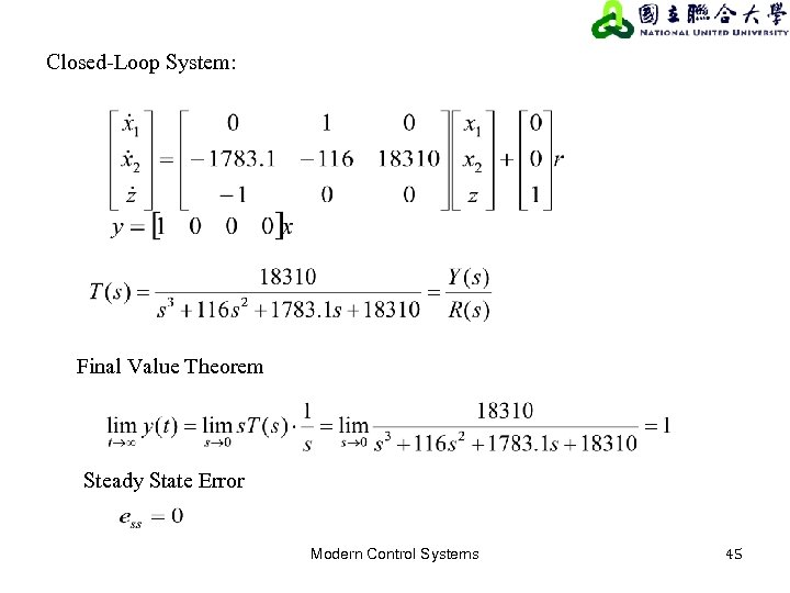 Closed-Loop System: Final Value Theorem Steady State Error Modern Control Systems 45