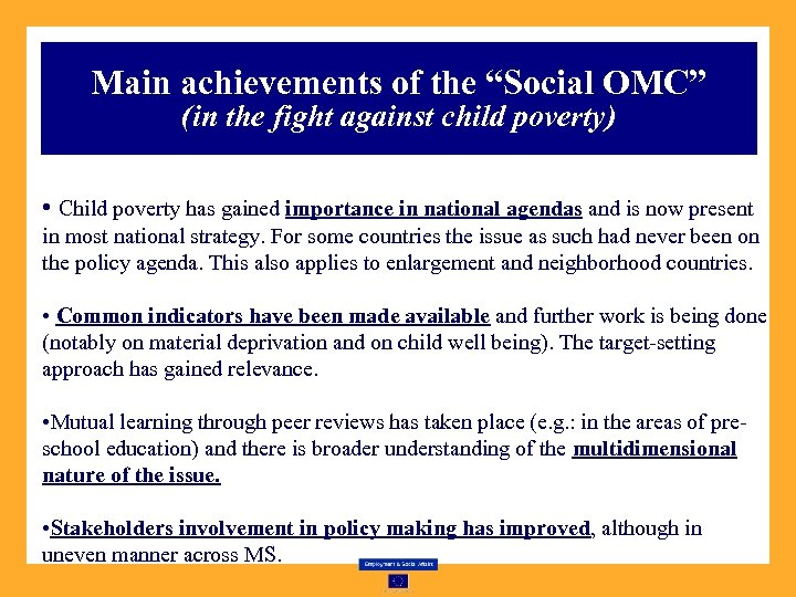 """Main achievements of the """"Social OMC"""" (in the fight against child poverty) • Child"""