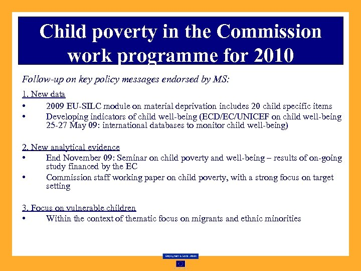 Child poverty in the Commission work programme for 2010 Follow-up on key policy messages