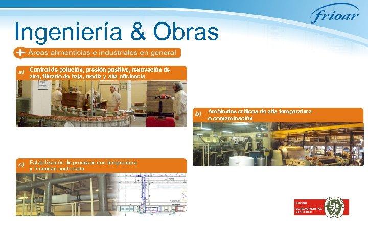 Ingeniería & Obras Control de polución, presión positiva, renovación de aire, filtrado de baja,