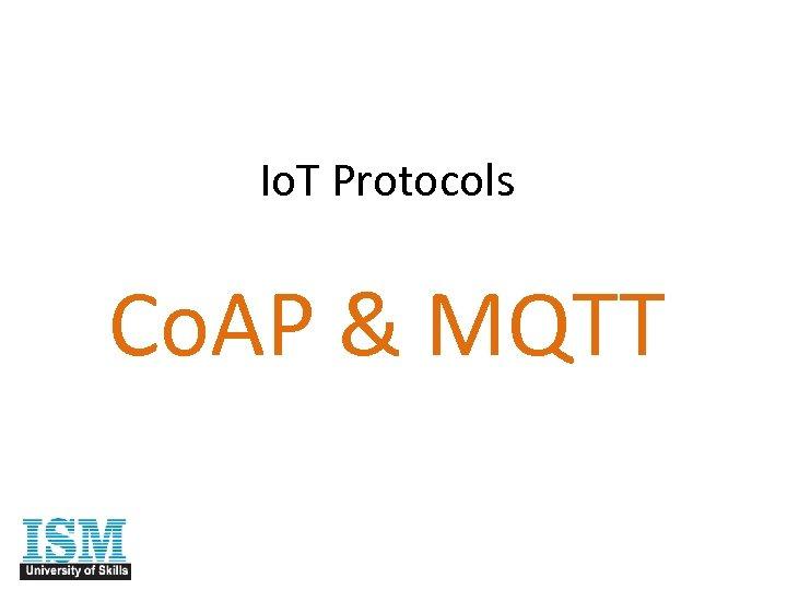 Io. T Protocols Co. AP & MQTT