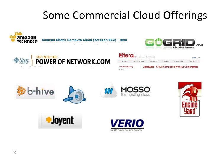Some Commercial Cloud Offerings 40
