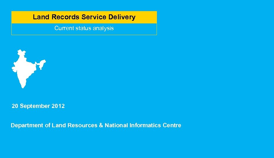 Land Records Service Delivery Current status analysis 20 September 2012 Department of Land Resources