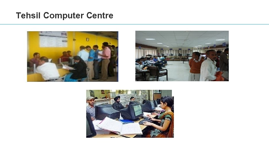 Tehsil Computer Centre