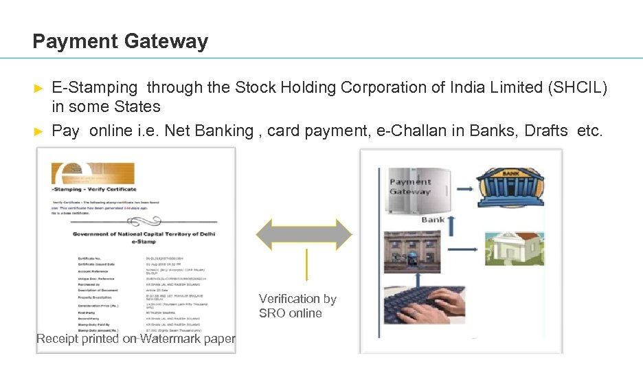 Payment Gateway ► ► E-Stamping through the Stock Holding Corporation of India Limited (SHCIL)