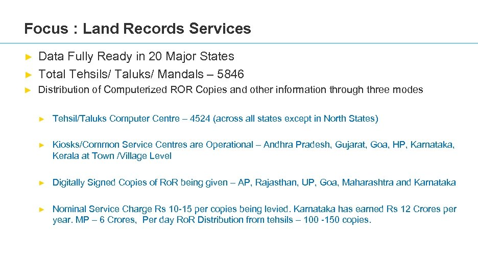 Focus : Land Records Services ► Data Fully Ready in 20 Major States Total
