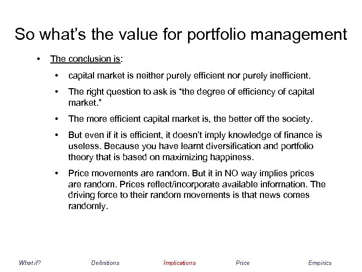 So what's the value for portfolio management • The conclusion is: • • The