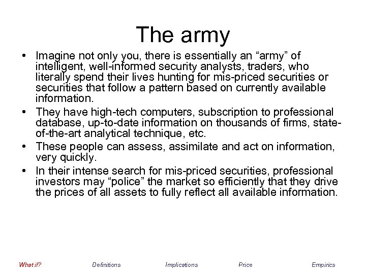 "The army • Imagine not only you, there is essentially an ""army"" of intelligent,"