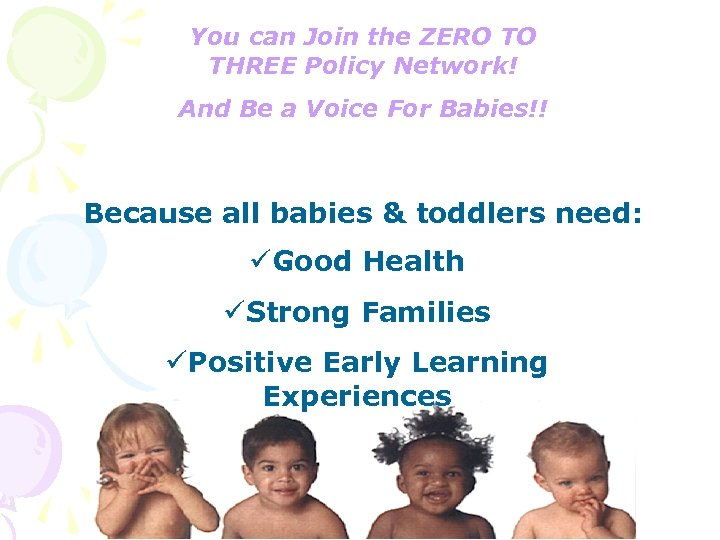 You can Join the ZERO TO THREE Policy Network! And Be a Voice For