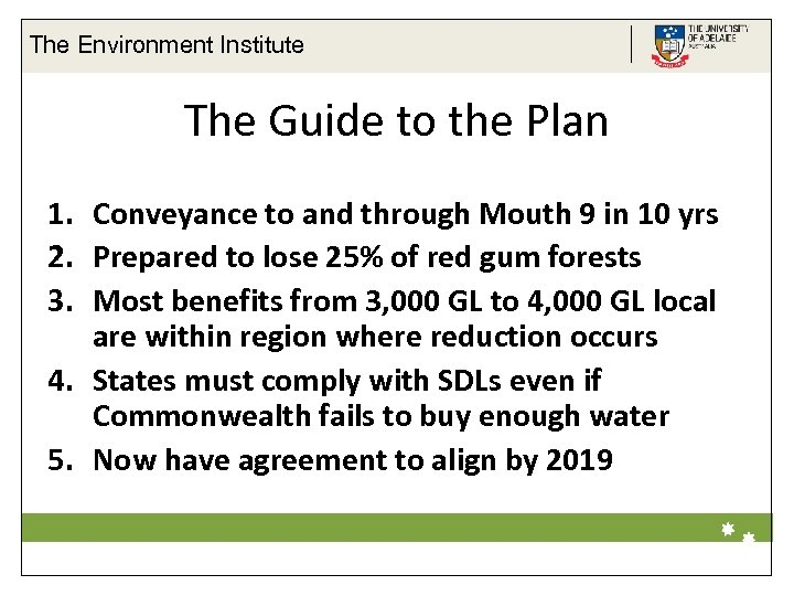 The Environment Institute The Guide to the Plan 1. Conveyance to and through Mouth