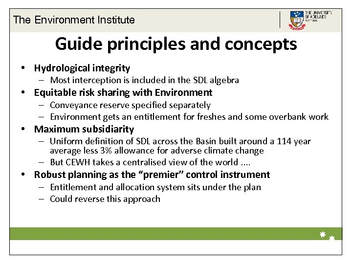 The Environment Institute Guide principles and concepts • Hydrological integrity – Most interception is