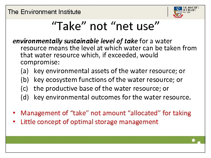 """The Environment Institute """"Take"""" not """"net use"""" environmentally sustainable level of take for a"""