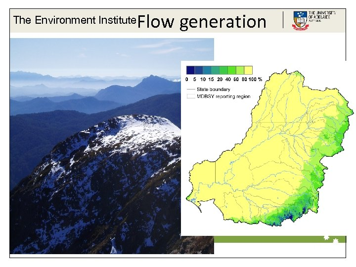 The Environment Institute Flow generation Life Impact The University of Adelaide