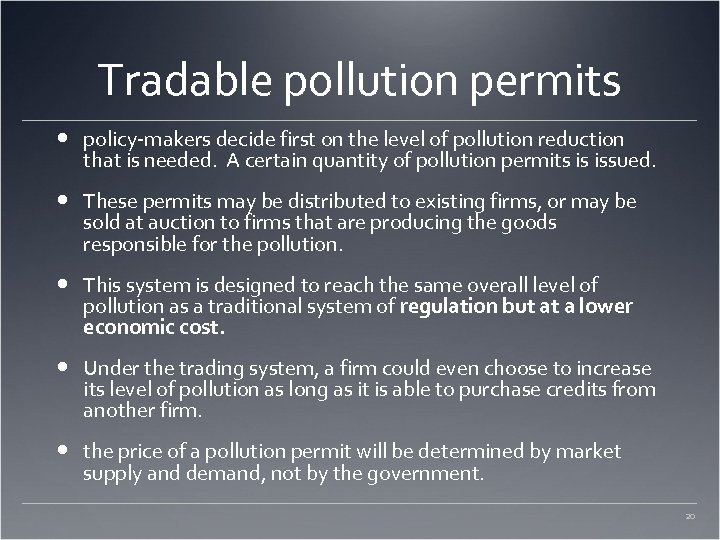 Tradable pollution permits policy-makers decide first on the level of pollution reduction that is