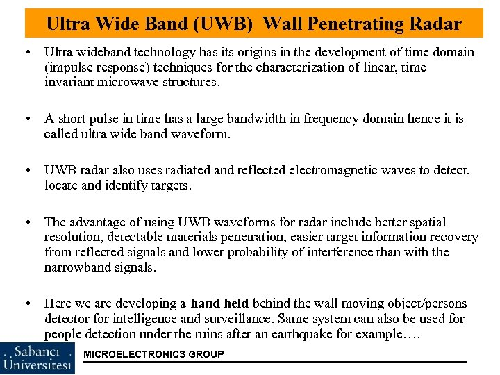 Ultra Wide Band (UWB) Wall Penetrating Radar • Ultra wideband technology has its origins