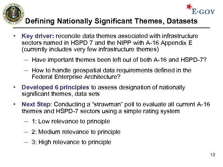 Defining Nationally Significant Themes, Datasets • Key driver: reconcile data themes associated with infrastructure