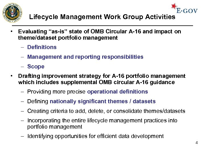 """Lifecycle Management Work Group Activities • Evaluating """"as-is"""" state of OMB Circular A-16 and"""