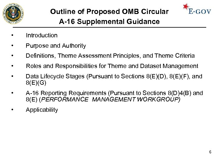 Outline of Proposed OMB Circular A-16 Supplemental Guidance • Introduction • Purpose and Authority