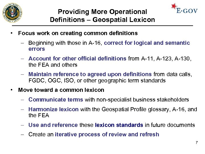 Providing More Operational Definitions – Geospatial Lexicon • Focus work on creating common definitions