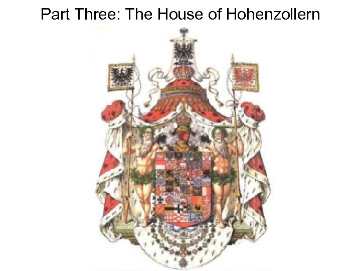 Part Three: The House of Hohenzollern