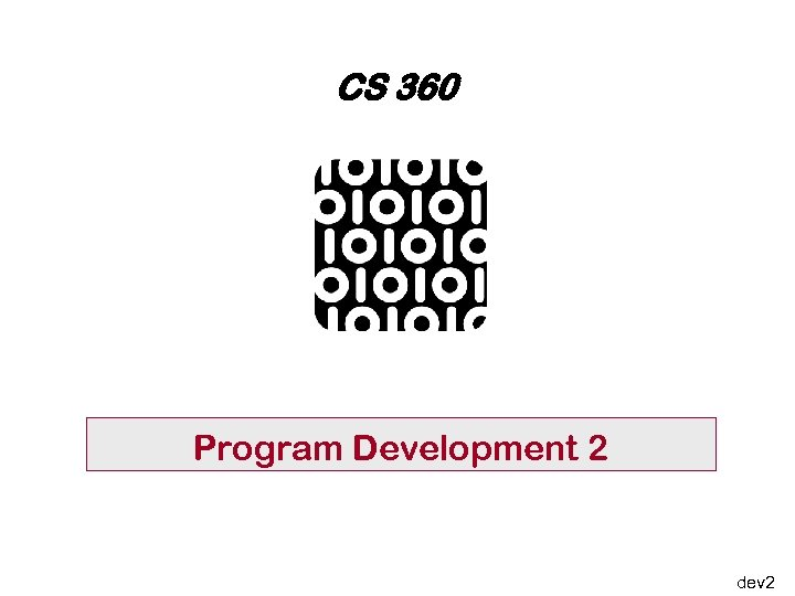 CS 360 Program Development 2 dev 2